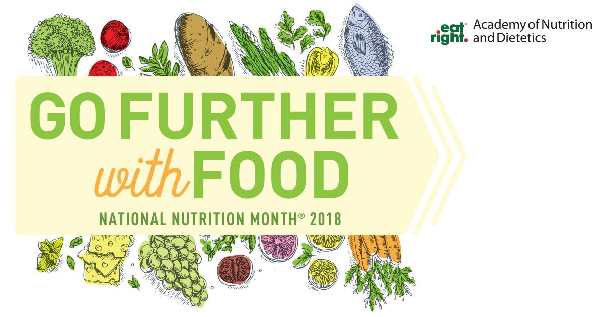 Go Further With Food National Nutrition Month 2018